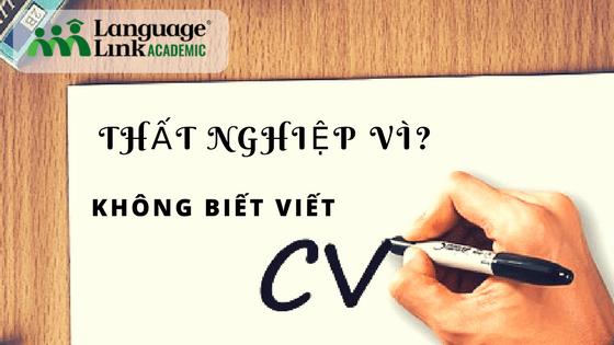 Đừng để thất nghiệp vì không biết viết CV!