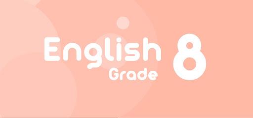 Những điều cần biết về tiếng Anh lớp 8 cấp thiết nhất