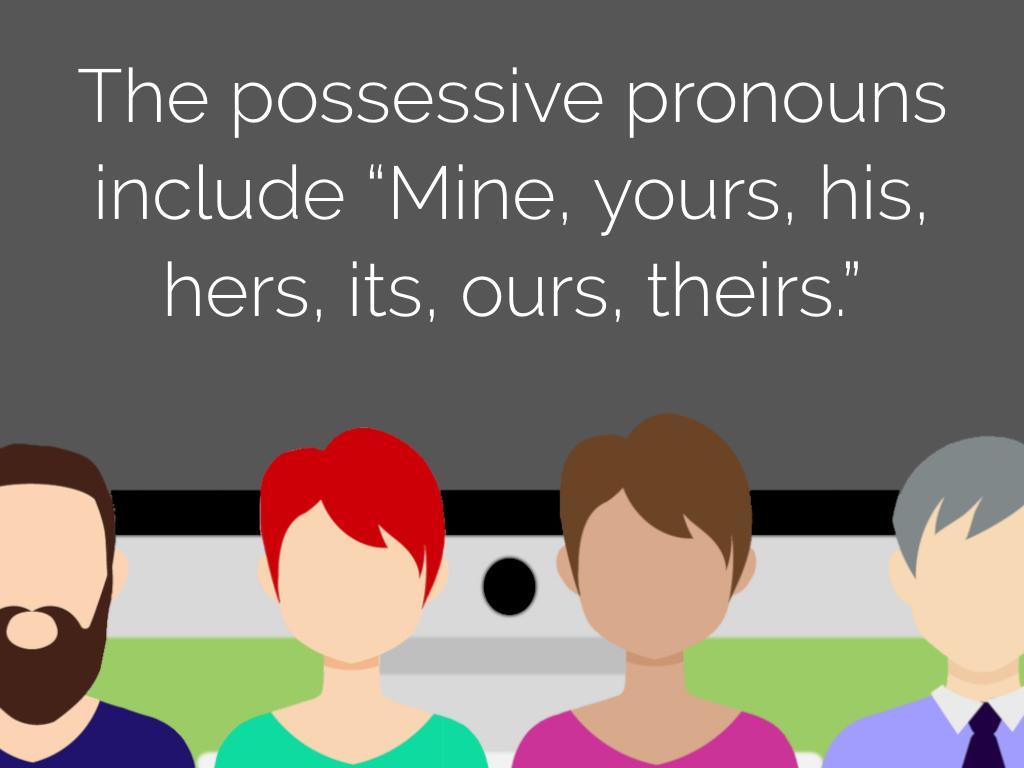 Đại từ sở hữu - Một loại đại từ trong tiếng Anh