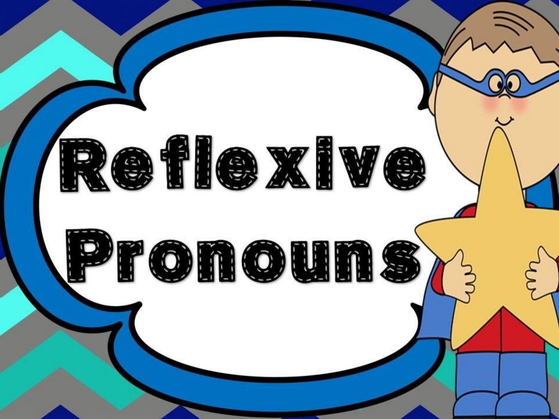 Đại từ phản thân - Reflexive pronouns