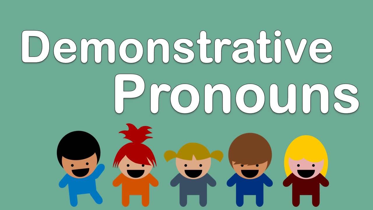 Đại từ chỉ định trong ngữ pháp tiếng Anh 6