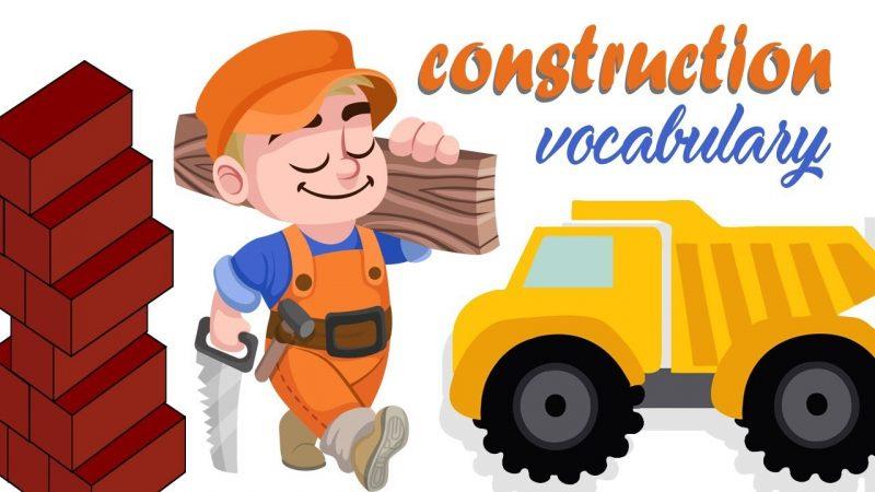 Từ vựng tiếng Anh chuyên ngành xây dựng