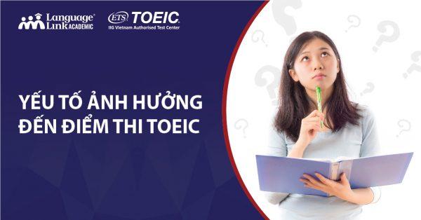 Những yếu tố có thể cản trở việc thi TOEIC đạt điểm cao